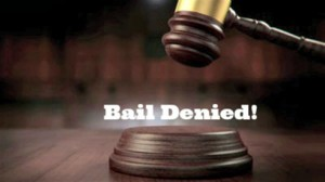 bail denied